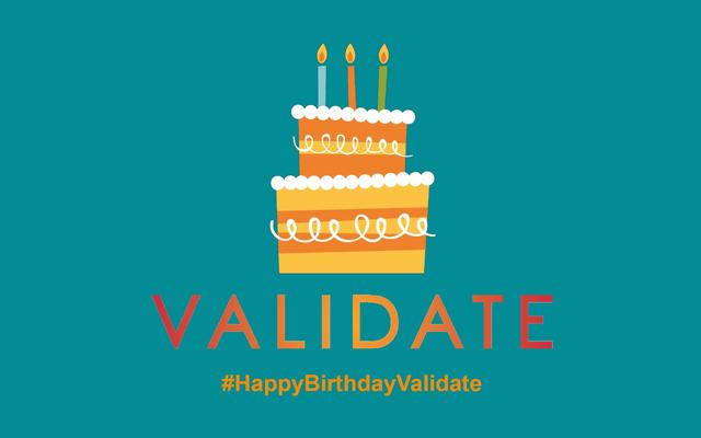 Happy birthday VALIDATE!