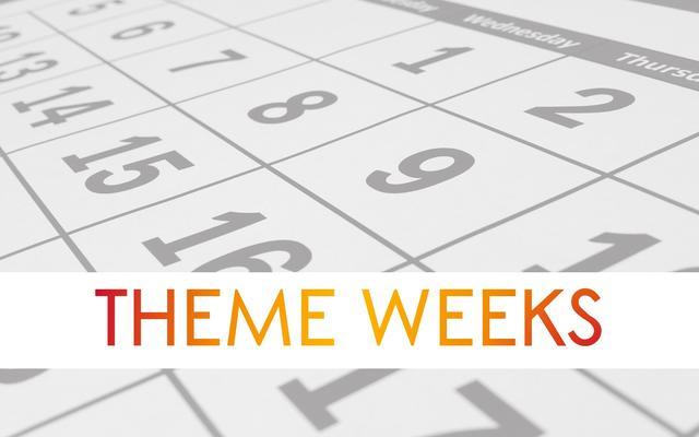 theme weeks